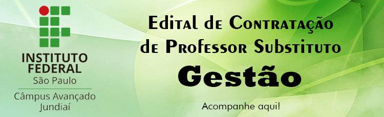Abertura de Edital de Contratação de Professor Substituto - Gestão