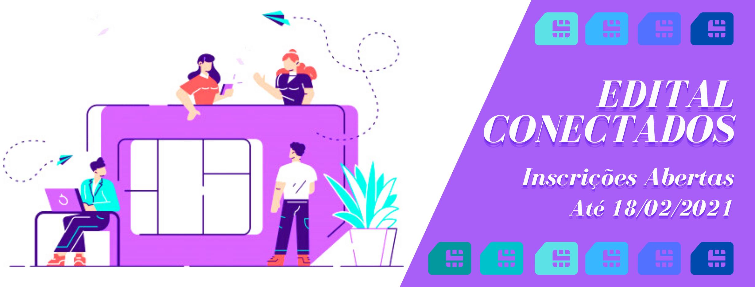 Edital Conectados 2021
