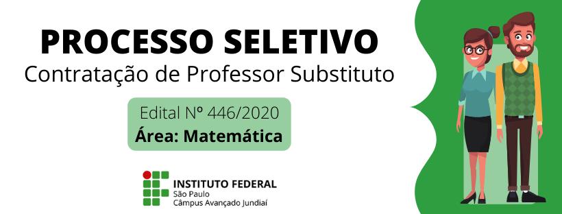 Processo Seletivo para Seleção de Professor Substituto - Área Matemática - Edital 446/2020