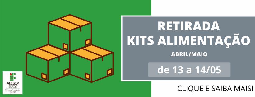 Retirada dos kits alimentação de 13 a 14/05/2021 - Agende a retirada!