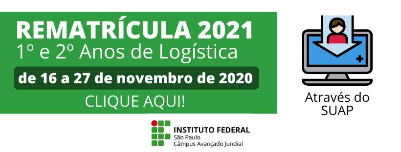 Rematrícula para 2021 - 1° e 2° anos de Logística